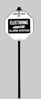 Yard Protected by Electronic Automatic Alarm System Sign